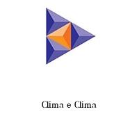 Clima e Clima
