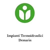 Impianti Termoidraulici Demarin