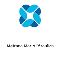 Meirana Mario Idraulica