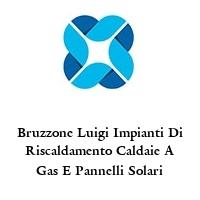 Bruzzone Luigi Impianti Di Riscaldamento Caldaie A Gas E Pannelli Solari