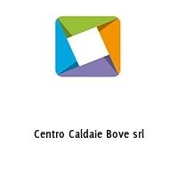 Centro Caldaie Bove srl