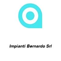 Impianti Bernardo Srl