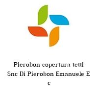 Pierobon copertura tetti Snc Di Pierobon Emanuele E c