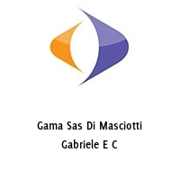Gama Sas Di Masciotti Gabriele E C