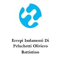 Errepi Isolamenti Di Peluchetti Oliviero Battistino