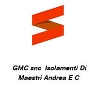 GMC snc  Isolamenti Di Maestri Andrea E C