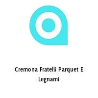 Cremona Fratelli Parquet E Legnami