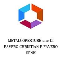 METALCOPERTURE snc DI FAVERO CHRISTIAN E FAVERO DENIS