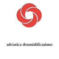 adriatica deumidificazione