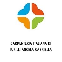 CARPENTERIA ITALIANA DI IURILLI ANGELA GABRIELLA