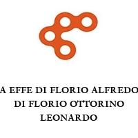 A EFFE DI FLORIO ALFREDO DI FLORIO OTTORINO LEONARDO