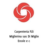 Carpenteria FLli Miglierina sas Di Miglio Ercole e c