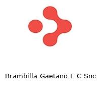 Brambilla Gaetano E C Snc