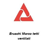 Bruschi Marco tetti ventilati