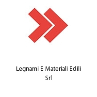 Legnami E Materiali Edili Srl
