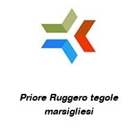 Priore Ruggero tegole marsigliesi
