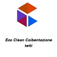 Eco Clean Coibentazione tetti