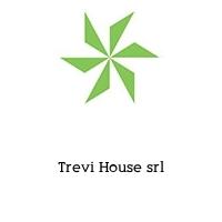 Trevi House srl