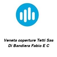 Veneta coperture Tetti Sas Di Bandiera Fabio E C