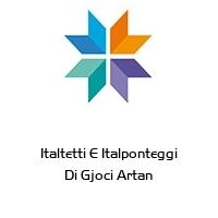 Italtetti E Italponteggi Di Gjoci Artan