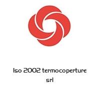Iso 2002 termocoperture srl
