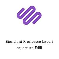 Bianchini Francesco Lavori coperture Edili