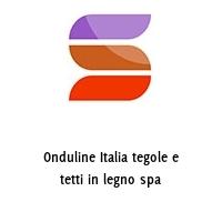 Onduline Italia tegole e tetti in legno spa