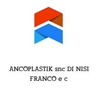 ANCOPLASTIK snc DI NISI FRANCO e c