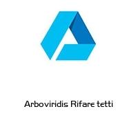Arboviridis Rifare tetti