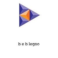 b e b legno