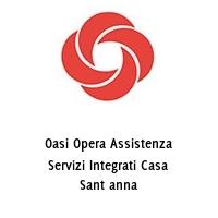 Oasi Opera Assistenza Servizi Integrati Casa Sant anna