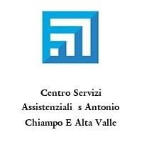 Centro Servizi Assistenziali  s Antonio Chiampo E Alta Valle