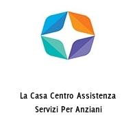 La Casa Centro Assistenza Servizi Per Anziani