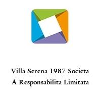 Villa Serena 1987 Societa A Responsabilita Limitata