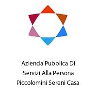 Azienda Pubblica Di Servizi Alla Persona Piccolomini Sereni Casa