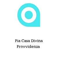 Pia Casa Divina Provvidenza