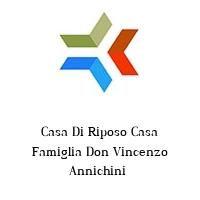 Casa Di Riposo Casa Famiglia Don Vincenzo Annichini