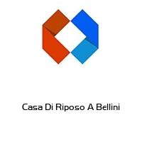 Casa Di Riposo A Bellini