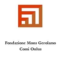 Fondazione Mons Gerolamo Comi Onlus