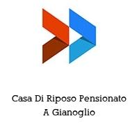 Casa Di Riposo Pensionato A Gianoglio