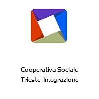 Cooperativa Sociale Trieste  Integrazione
