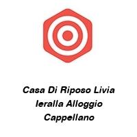 Casa Di Riposo Livia Ieralla Alloggio Cappellano