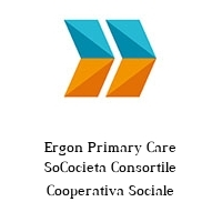 Ergon Primary Care SoCocieta Consortile Cooperativa Sociale