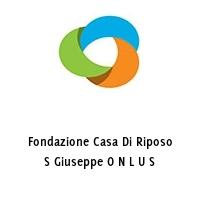 Fondazione Casa Di Riposo S Giuseppe O N L U S