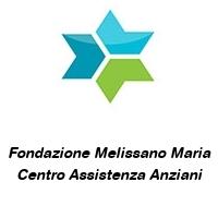 Fondazione Melissano Maria Centro Assistenza Anziani