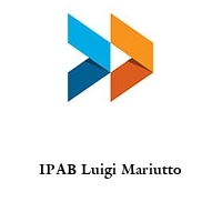 IPAB Luigi Mariutto