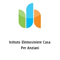 Istituto Elemosiniere Casa Per Anziani