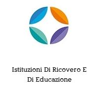 Istituzioni Di Ricovero E Di Educazione