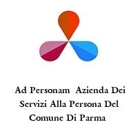 Ad Personam  Azienda Dei Servizi Alla Persona Del Comune Di Parma