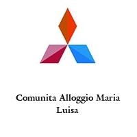 Comunita Alloggio Maria Luisa